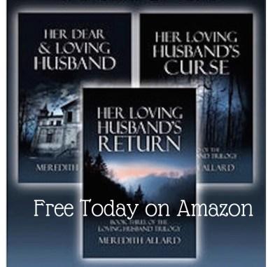 Loving Husband Trilogy Free on Amazon Today   Meredith Allard