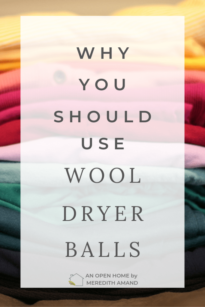 Why you should use wool dryer balls in your laundry - The chemical free way to help dry your laundry | MeredithAmand.com