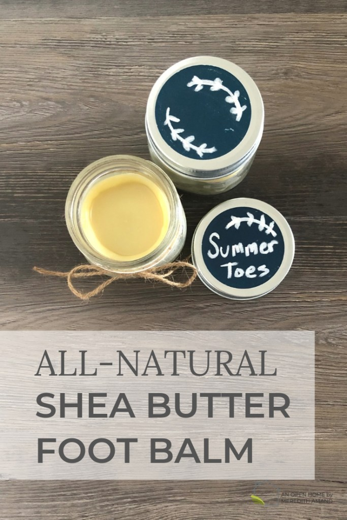 All-Natural Shea Butter Foot Balm - Just 3 ingredients for soft, happy feet | MeredithAmand.com #DIY #homemade