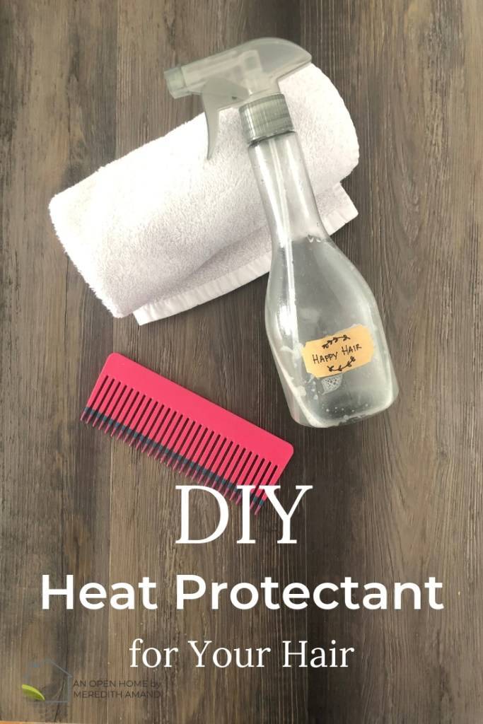 DIY Heat Protectant for Your Hair - Mix and spray just 3 ingredients for healthy, happy hair! | MeredithAmand.com