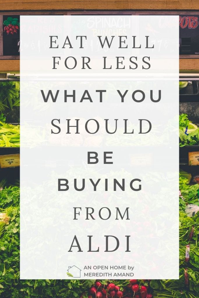 Fresh foods at a grocery store Food suggestions to buy at Aldi | MeredithAmand.com