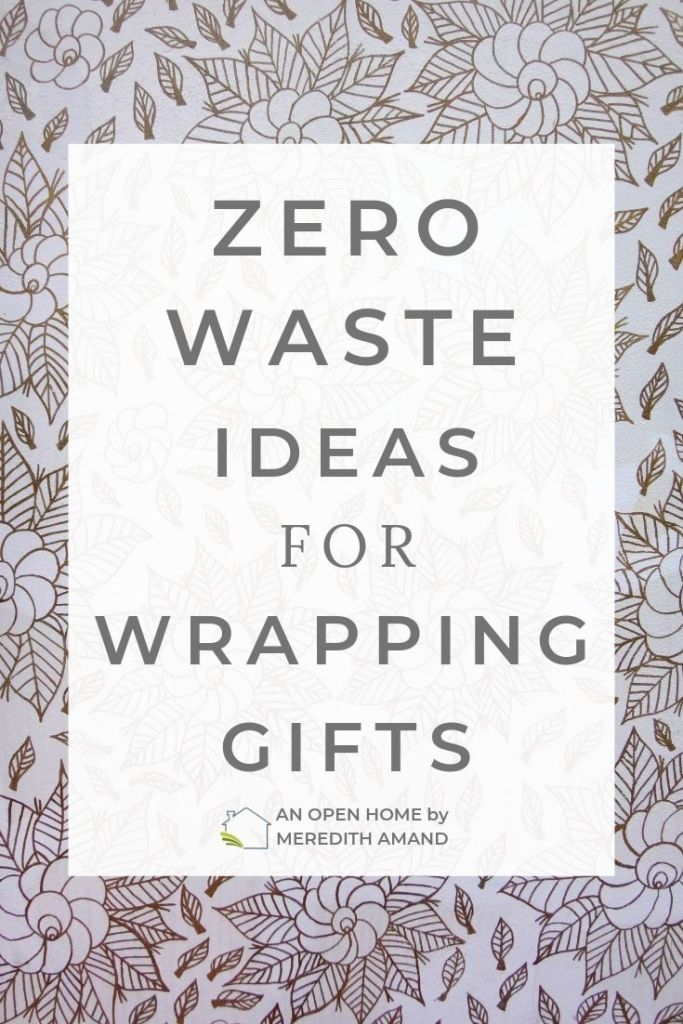 Zero Waste Gift Wrapping Ideas - Recycled and reusable gift wrap ideas | MeredithAmand.com