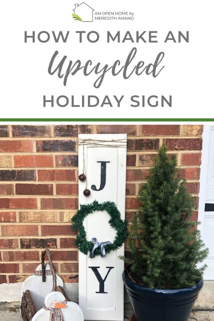 How to Make an Upcycled Holiday Sign - Make your own rustic farmhouse Christmas sign for less than 5 dollars | MeredithAmand.com