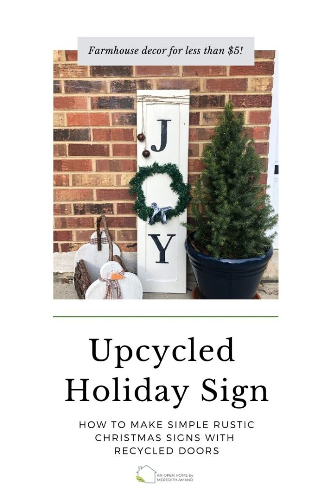 Upcycled Holiday Signs - How to make simple rustic Christmas decor for less than 5 dollars with recycled doors | MeredithAmand.com