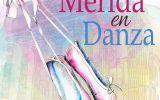 Se aplaza al 6 de mayo la actividad Mérida en danza