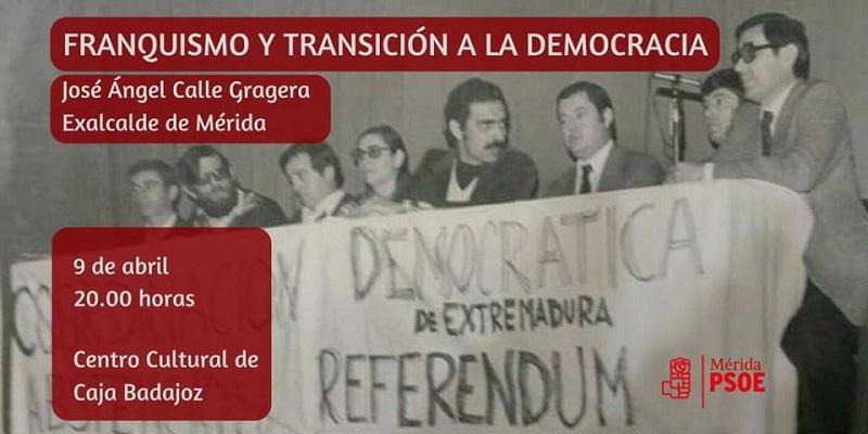 """El Ex-alcalde de Mérida, José Ángel Calle Gragera, en los """"Diálogos Políticos del PSOE de Mérida"""""""