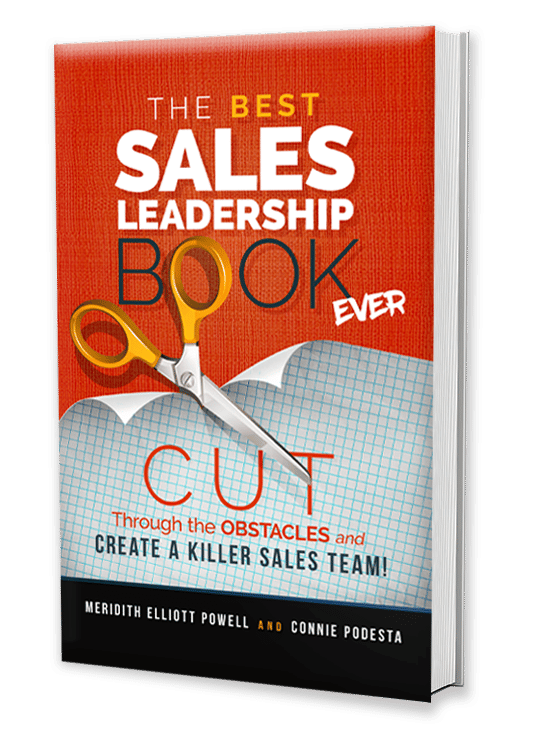 Best Sales Leadership Book Ever - Meridith Elliott Powell & Connie Podesta