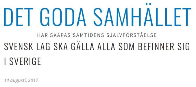 I Sverige ersätts allt oftare lag med känslor, tyckanden och politikerstyre