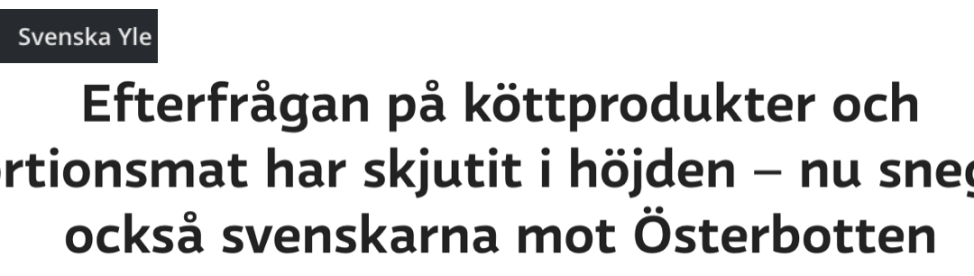 """Finland. """"I Sverige har de stor brist på nötkött."""""""