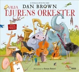 Vilda Djurens orkester, Dan Browns bilderboksdebut…