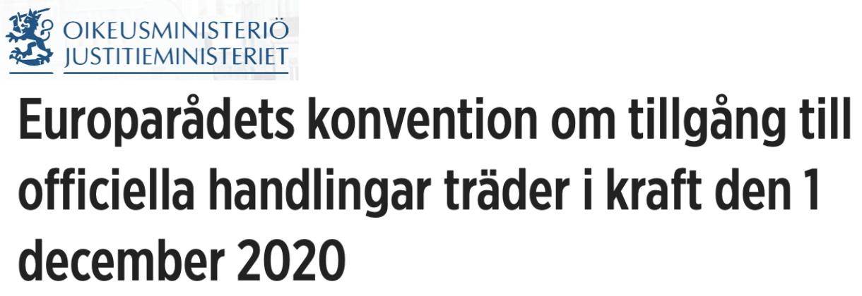 Finland. Om Europarådets konvention om tillgång till officiella handlingar, som träder i kraft 1 december 2020.