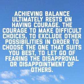 Balance takes Courage