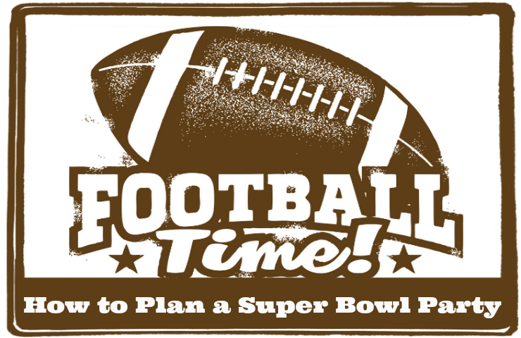 how to plan a super bowl party