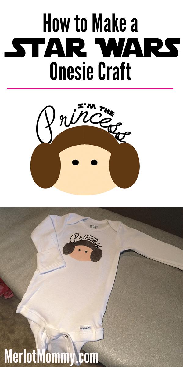 """Star Wars """"I'm The Princess"""" Onesie Iron-On Craft #StarWars"""