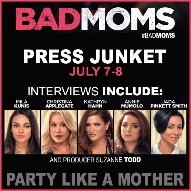 Headed to LA to Interview the Talent of Bad Moms