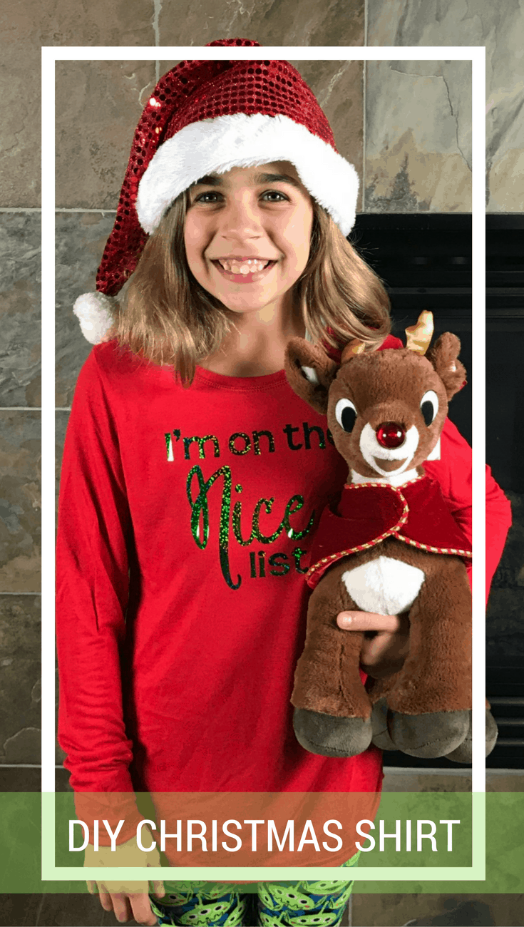 "DIY Christmas Shirt ""I'm on the Nice List"" - with Cricut"