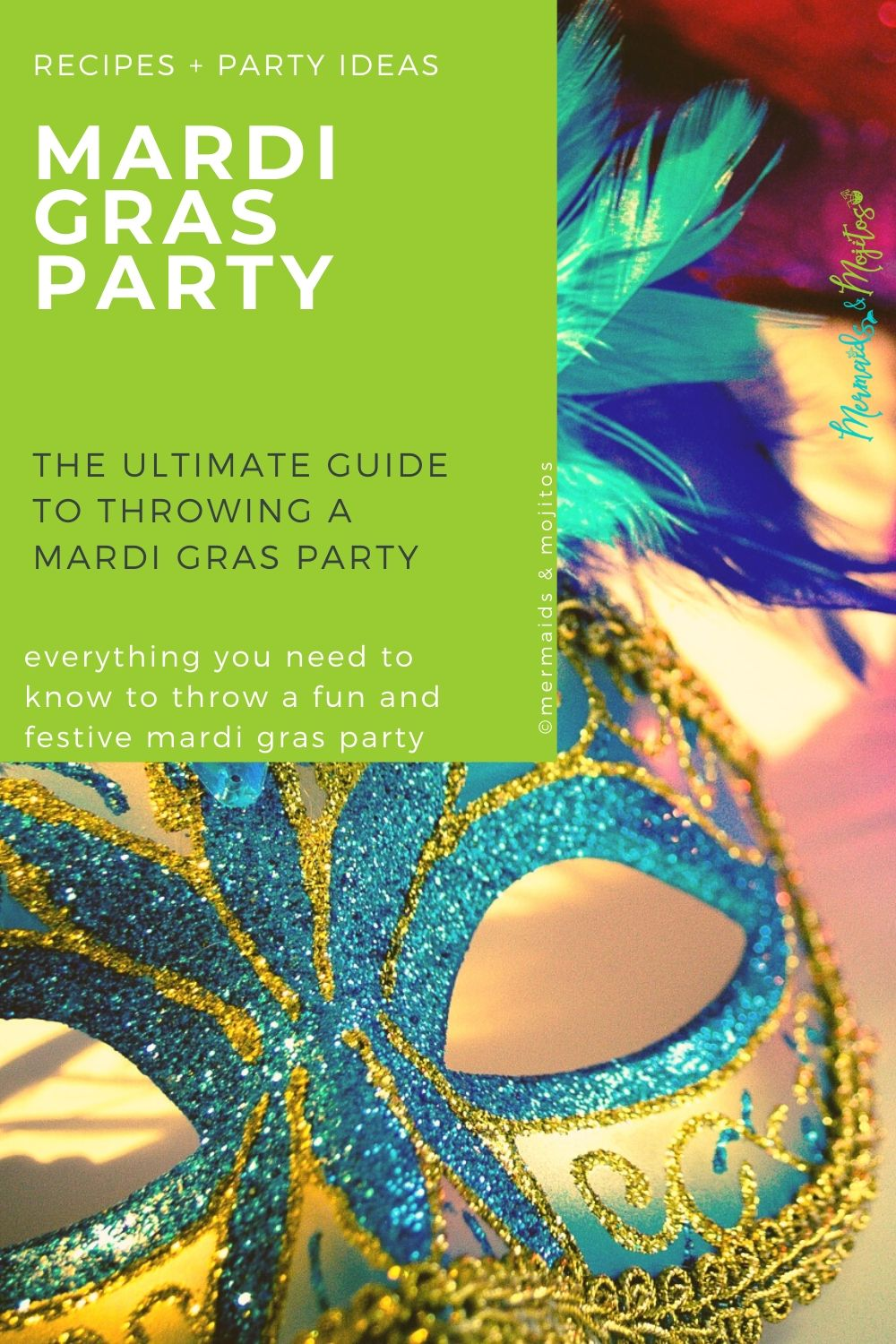 Throw a Last-Minute Mardi Gras Party | Mermaids and Mojitos.