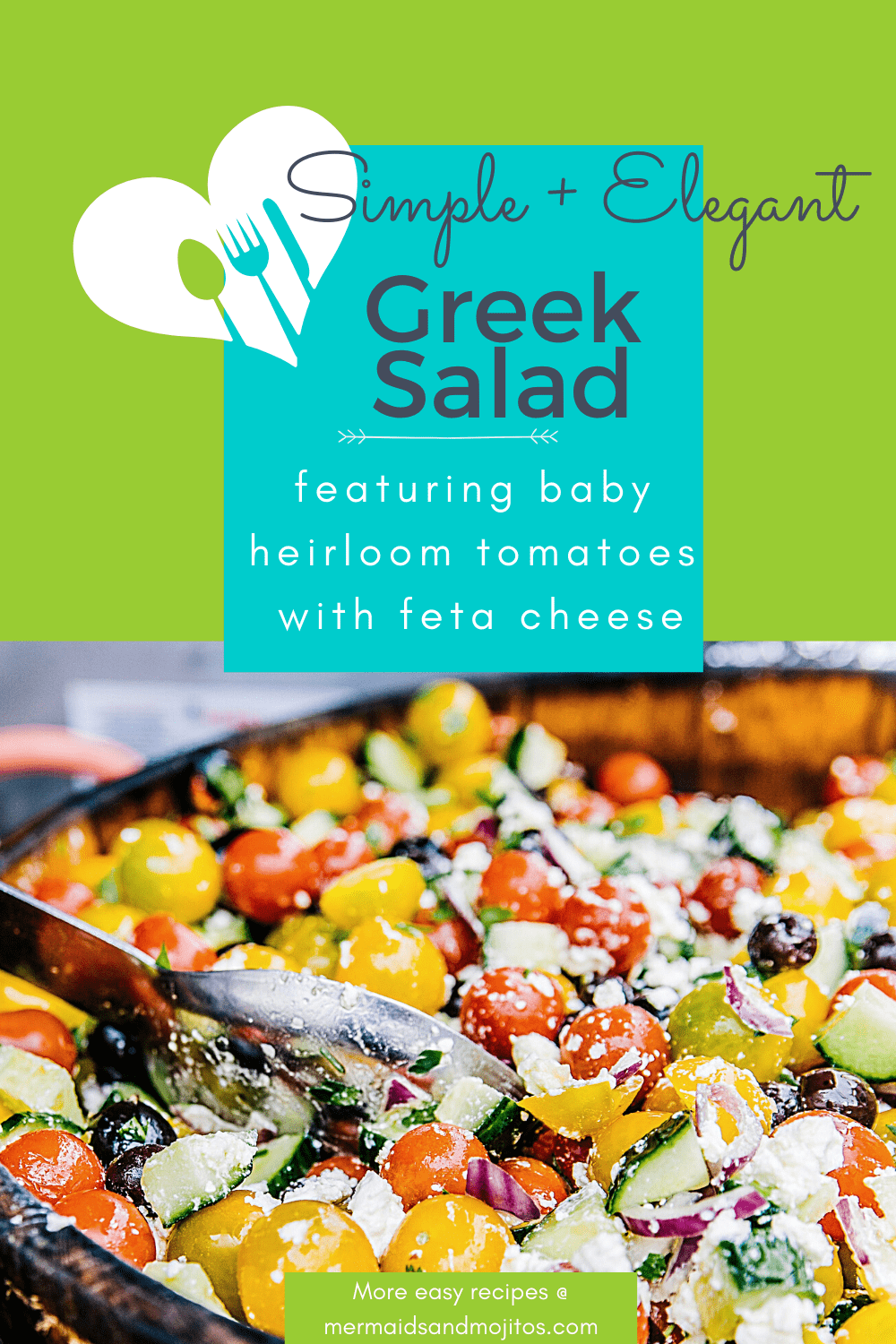 Heirloom Cherry Tomato Greek Salad is the perfect light summer salad.  The vibrant colors and flavors pair perfectly with grilled meats, chicken, and fish. via @mermaidsandmojitos