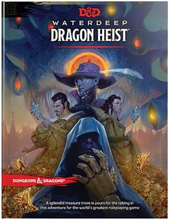 Waterdeep: Dragon Heist opening stages – Merric's Musings