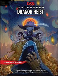 Waterdeep: Dragon Heist – Merric's Musings