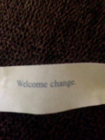 """Welcome Change"""