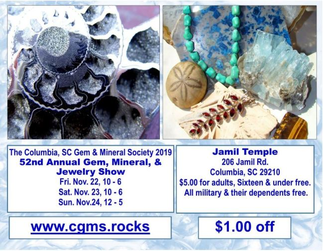 cut geode with crystals inside; beautiful jewelry and fossils, coupon for $1 off admission into Gem, Mineral and Jewelry Show