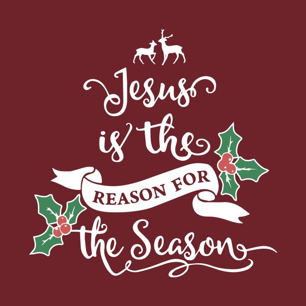 Pictures Of Jesus Is The Reason For The Season