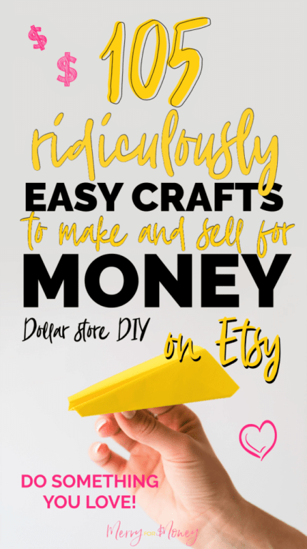 105 DIY Craft Ideas to Make & Sell for Cash, Craft ideas to sell, DIY crafts to make for money, extra income, earn extra money, homemade dollar store craft ideas, unique crafting fun for kids, dollar tree crafting projects, DIY at home