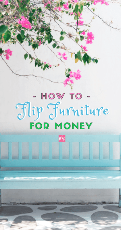 How to Flip Furniture for Money, Reselling Furniture, DIY furniture, flipping business, save money on furniture