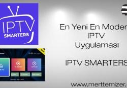 En Yeni En Modern IPTV Uygulaması – IPTV SMARTERS