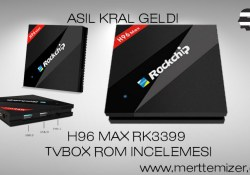 H96 Max (RK3399) Android TV Box İncelemesi