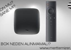 Mi Box – Mi Tv Box Neden Tercih Edilmemeli?