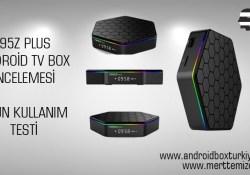 T95Z Plus Android Tv Box İncelemesi – Uzun Kullanım Testi