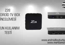 Z28 Android Tv Box İnceleme – Uzun Kullanım Testi