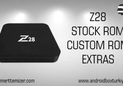 Z28 Stock Rom – Custom Rom – Ekstra Bilgiler