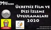 Ücretsiz Film ve Dizi İzleme Uygulamaları 2020