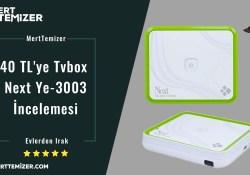 40 TL'ye Tvbox – Next Ye-3003 İncelemesi