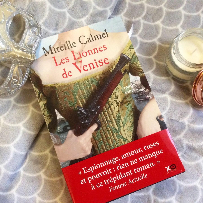 Mon avis sur : Les Lionnes de Venise (T2), de Mireille Calmel