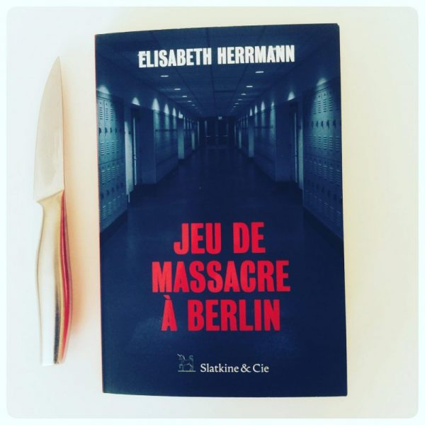 Jeu de massacre à Berlin _ Elisabeth Herrmann
