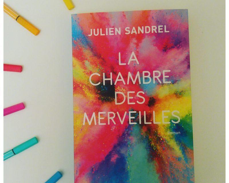 La Chambre des merveilles _ Julien Sandrel