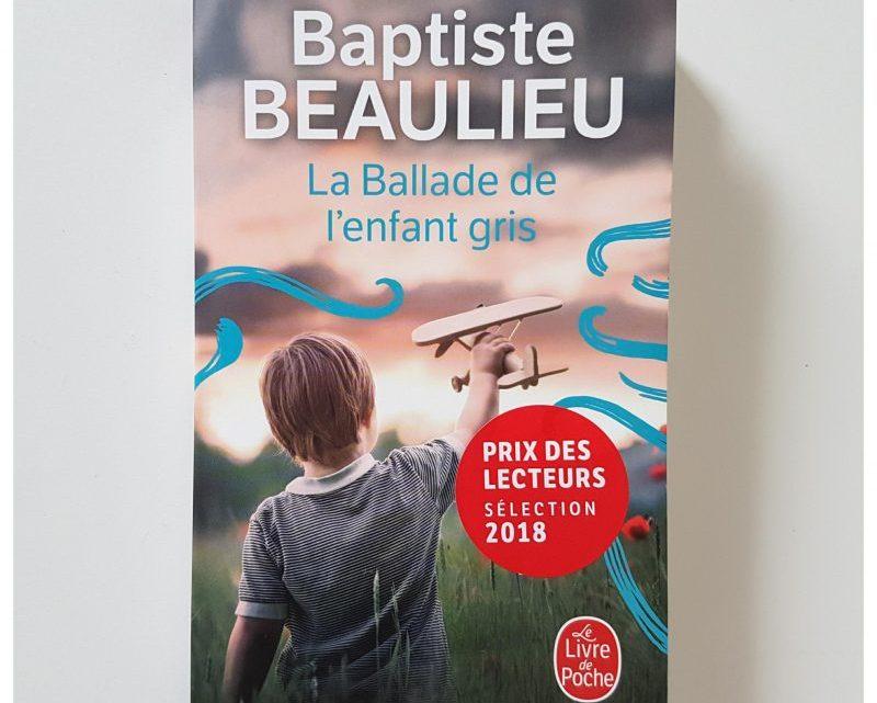 La Ballade de l'enfant gris _ Baptiste Beaulieu