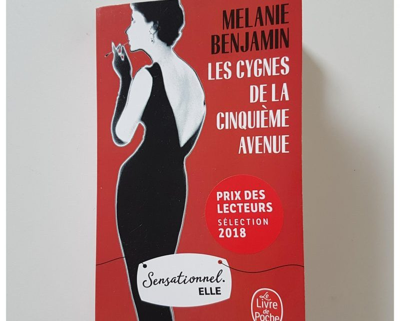 Les Cygnes de la cinquième avenue _ Mélanie Benjamin
