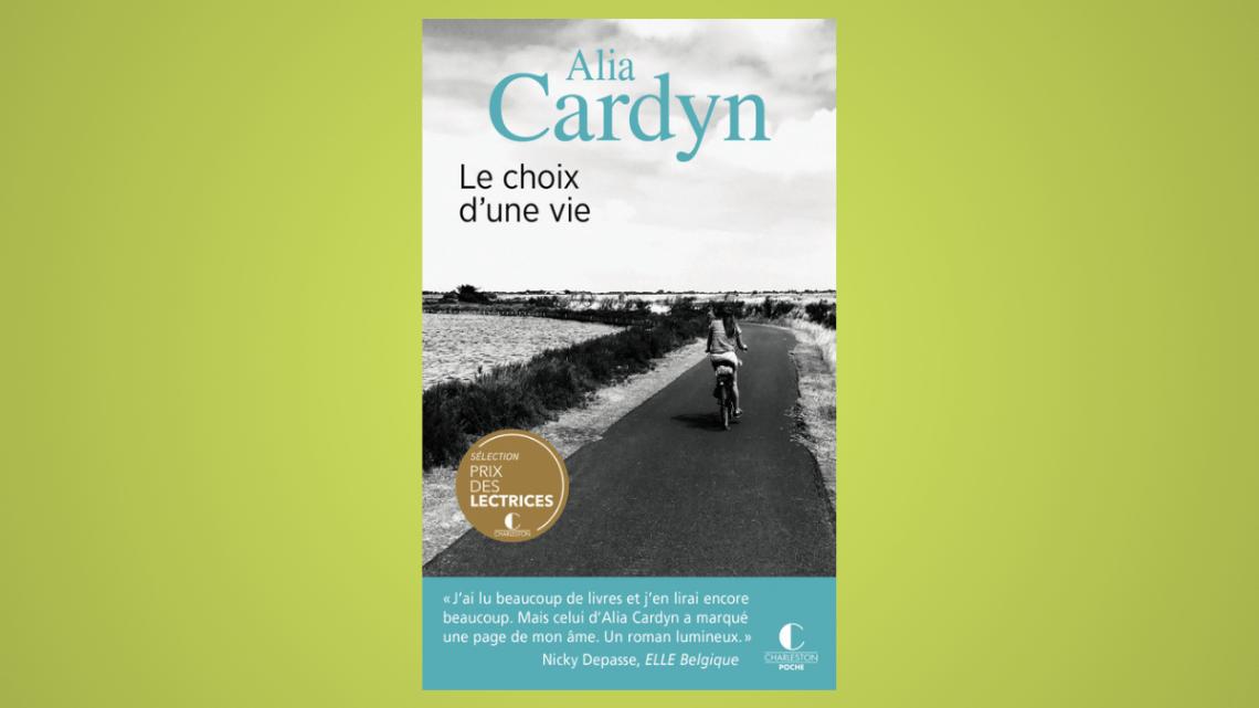 Le choix d'une vie _ Alia Cardyn