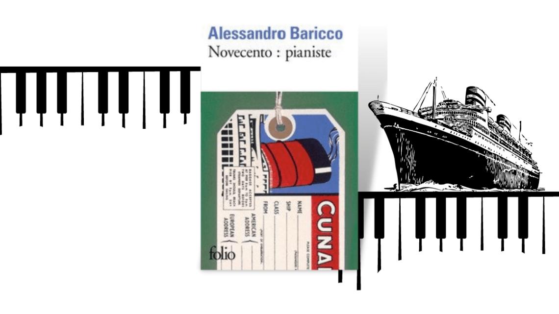 Novencento : pianiste _ Alessandro Baricco