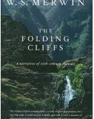 "Poem Of The Week, a passage from ""The Folding Cliffs"""
