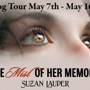 The Mist of Her Memory Blog Tour