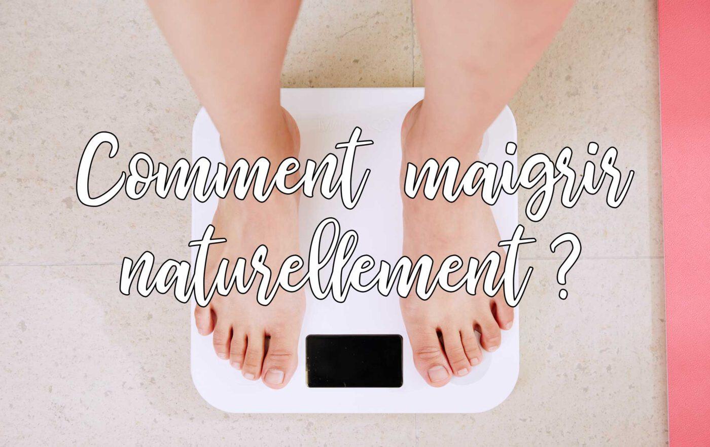 perdre du poids naturellement sans régime