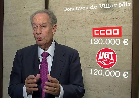 Curiosamente la multa es justo la misma cantidad que Villar Mir declaró haber dado en donaciones a UGT y CCOO.