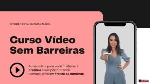 CURSO VIDEO SEM BARREIRAS