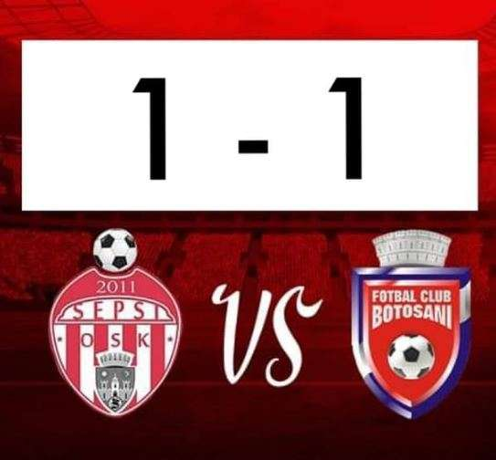Fotbal - Liga I: Sepsi OSK Sfântu Gheorghe - FC Botoşani 1-1